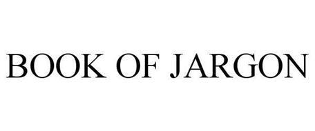 BOOK OF JARGON