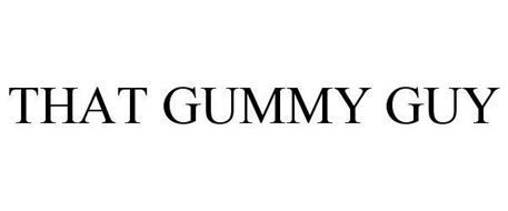 THAT GUMMY GUY