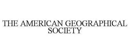 THE AMERICAN GEOGRAPHICAL SOCIETY