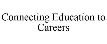 CONNECTING EDUCATION TO CAREERS