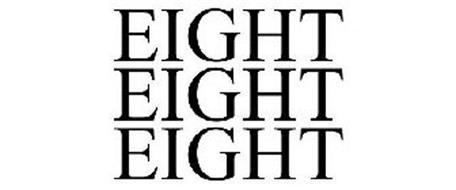 EIGHT EIGHT EIGHT