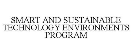 SMART AND SUSTAINABLE TECHNOLOGY ENVIRONMENTS PROGRAM