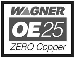 WAGNER OE25 ZERO COPPER