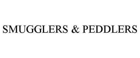 SMUGGLERS & PEDDLERS