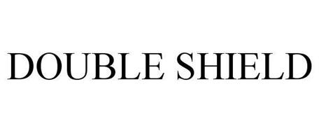 DOUBLE SHIELD