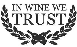 IN WINE WE TRUST