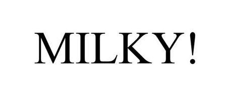 MILKY!
