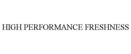 HIGH PERFORMANCE FRESHNESS