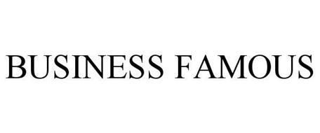 BUSINESS FAMOUS