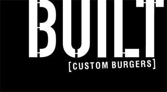 BUILT [CUSTOM BURGERS]