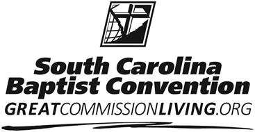 SOUTH CAROLINA BAPTIST CONVENTION GREATCOMMISSIONLIVING.ORG