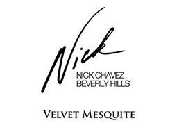 NICK NICK CHAVEZ BEVERLY HILLS VELVET MESQUITE