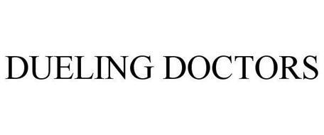 DUELING DOCTORS