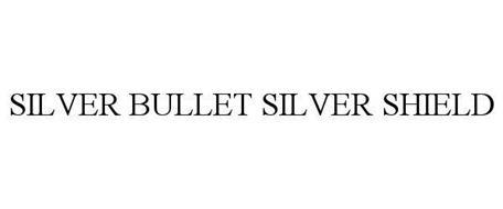 SILVER BULLET SILVER SHIELD