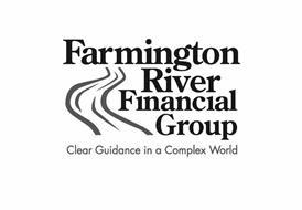 FARMINGTON RIVER FINANCIAL GROUP CLEAR GUIDANCE IN A COMPLEX WORLD