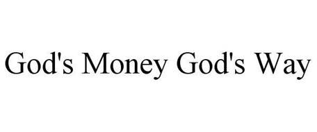 GOD'S MONEY GOD'S WAY