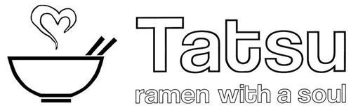 TATSU RAMEN WITH A SOUL