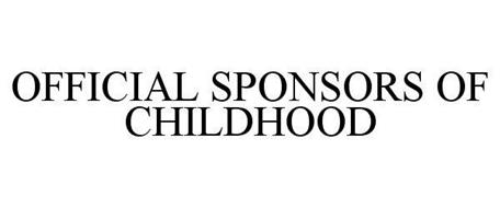 OFFICIAL SPONSORS OF CHILDHOOD