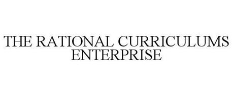 THE RATIONAL CURRICULUMS ENTERPRISE