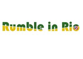 RUMBLE IN RIO