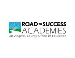 ROAD TO SUCCESS ACADEMY LOS ANGELES COUNTY OFFICE OF EDUCATION