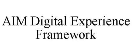 AIM DIGITAL EXPERIENCE FRAMEWORK