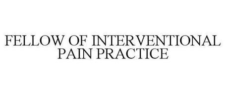 FELLOW OF INTERVENTIONAL PAIN PRACTICE