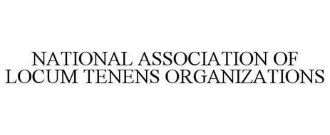 NATIONAL ASSOCIATION OF LOCUM TENENS ORGANIZATIONS