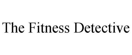 THE FITNESS DETECTIVE