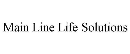 MAIN LINE LIFE SOLUTIONS