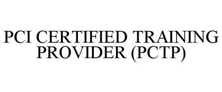PCI CERTIFIED TRAINING PROVIDER (PCTP)