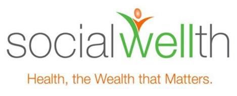 SOCIAL WELLTH HEALTH, THE WEALTH THAT MATTERS.