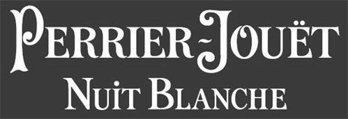 PERRIER-JOUËT NUIT BLANCHE