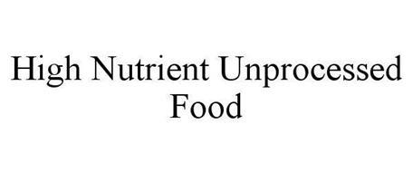HIGH NUTRIENT UNPROCESSED FOOD