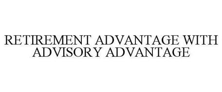 RETIREMENT ADVANTAGE WITH ADVISORY ADVANTAGE