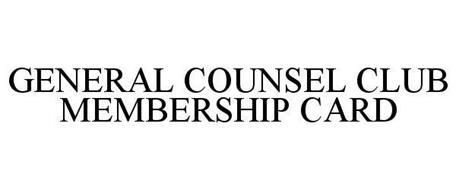 GENERAL COUNSEL CLUB MEMBERSHIP CARD