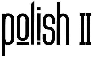 POLISH II