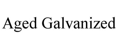 AGED GALVANIZED