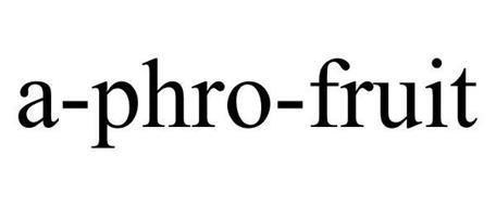 A-PHRO-FRUIT