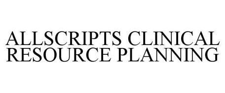 ALLSCRIPTS CLINICAL RESOURCE PLANNING