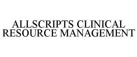 ALLSCRIPTS CLINICAL RESOURCE MANAGEMENT