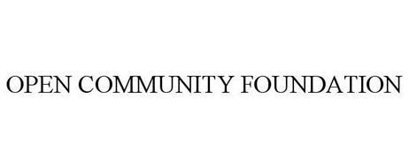 OPEN COMMUNITY FOUNDATION