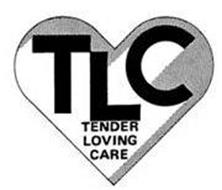 TLC TENDER LOVING CARE