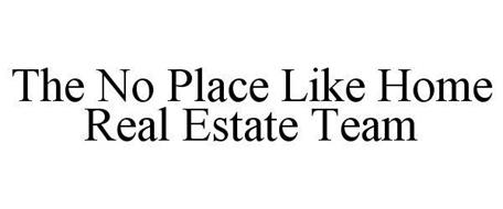 THE NO PLACE LIKE HOME REAL ESTATE TEAM