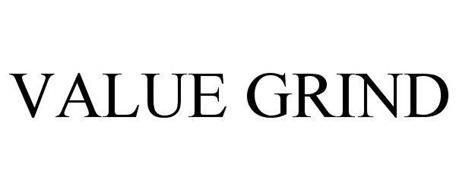 VALUE GRIND