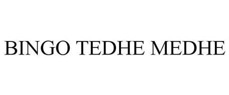 BINGO TEDHE MEDHE