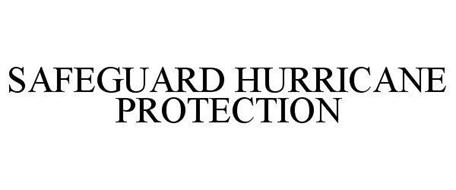 SAFEGUARD HURRICANE PROTECTION