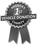 AMERICA'S 1ST VEHICLE DONATION CHARITY