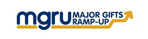 MGRU MAJOR GIFTS RAMP-UP