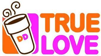 DD TRUE LOVE